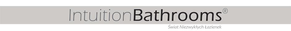 Kompleksowe wyposażenie łazienek Intuition Bathrooms